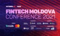 """""""Fintech Moldova Conference 2021"""" va pune în discuție transformările digitale ale ecosistemului financiar"""