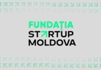 """A fost creată Fundația """"Startup Moldova"""""""